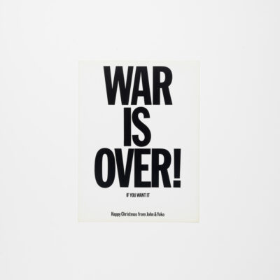 War Is Over If You Wanted - Happy Xmas from John and Yoko Original Art print