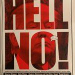 """EMEK - 2017 """"HELL NO!"""" (anti Trump Event ) Silkscreen Poster"""